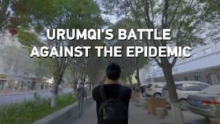 Urumqi's battle against COVID-19 epidemic