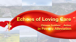 Echoes of Loving Care: Chinese Soldiers' Action in Poverty Alleviation
